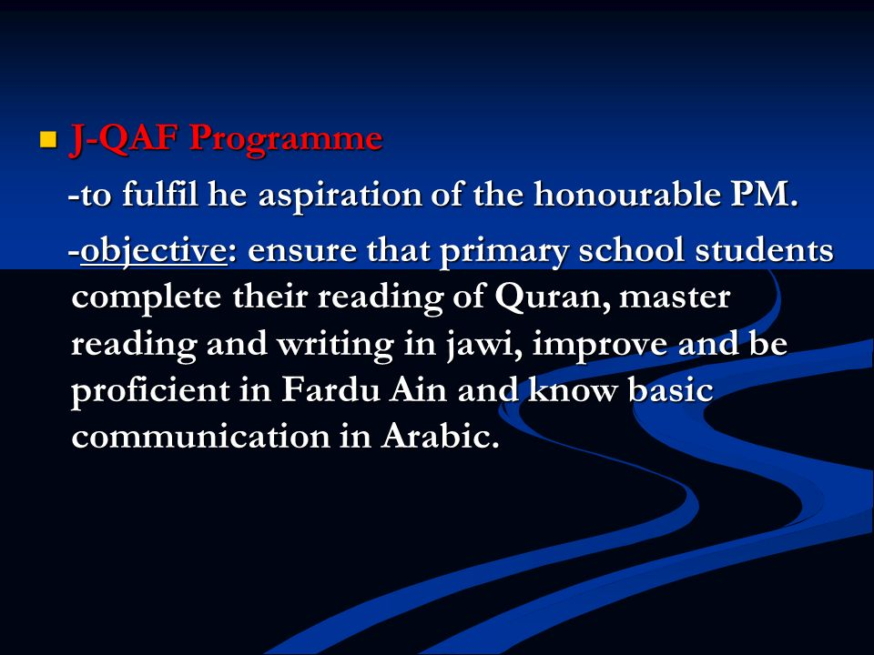J-QAF Programme -to fulfil he aspiration of the honourable PM.