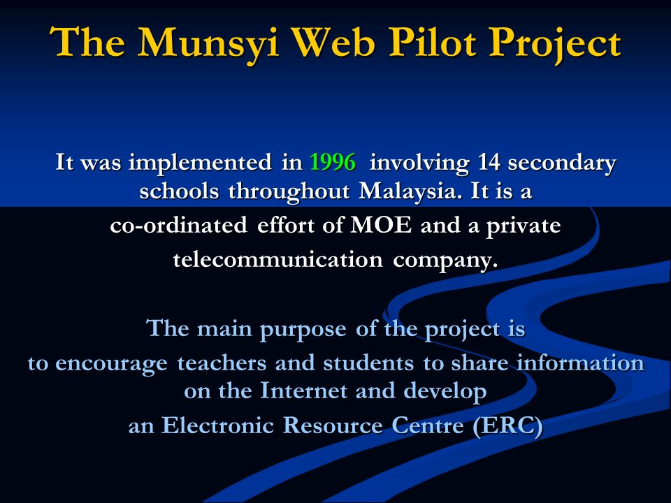 The Munsyi Web Pilot Project