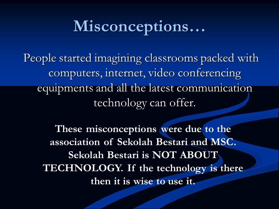 Misconceptions…