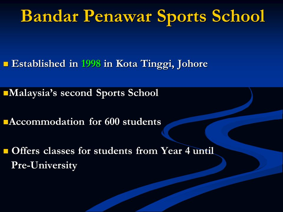 Bandar Penawar Sports School