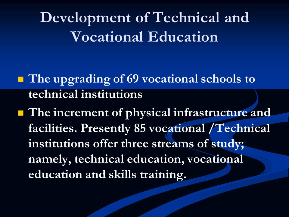 Development of Technical and Vocational Education