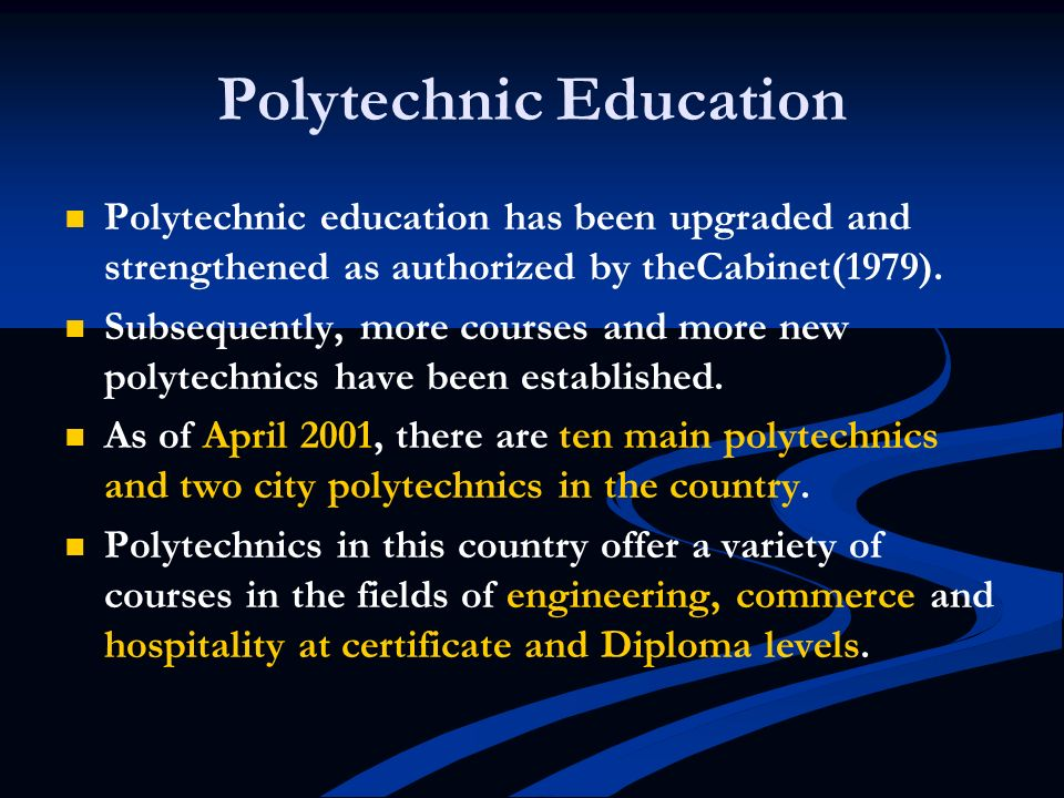 Polytechnic Education