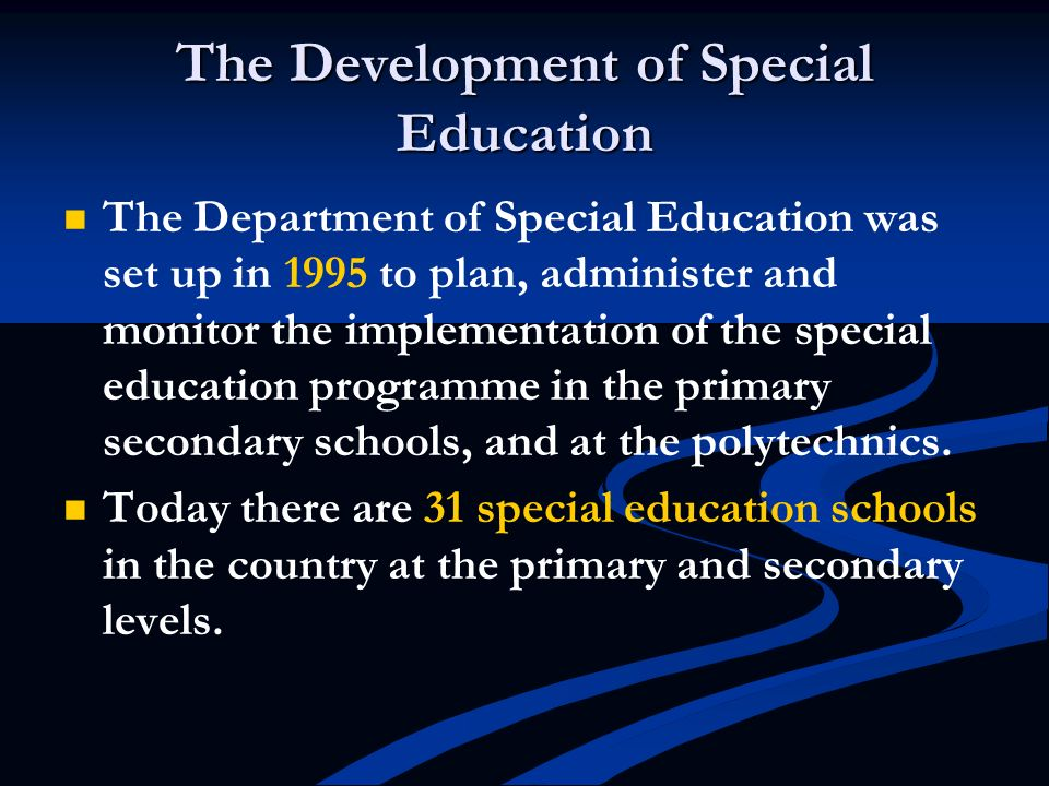 The Development of Special Education