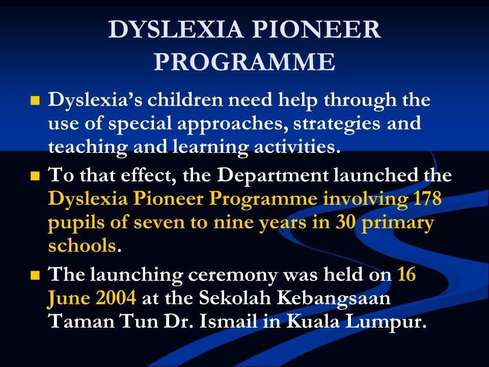 DYSLEXIA PIONEER PROGRAMME