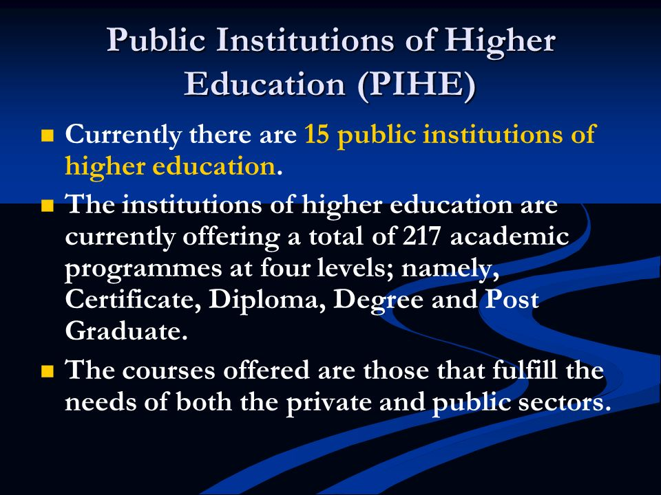 Public Institutions of Higher Education (PIHE)