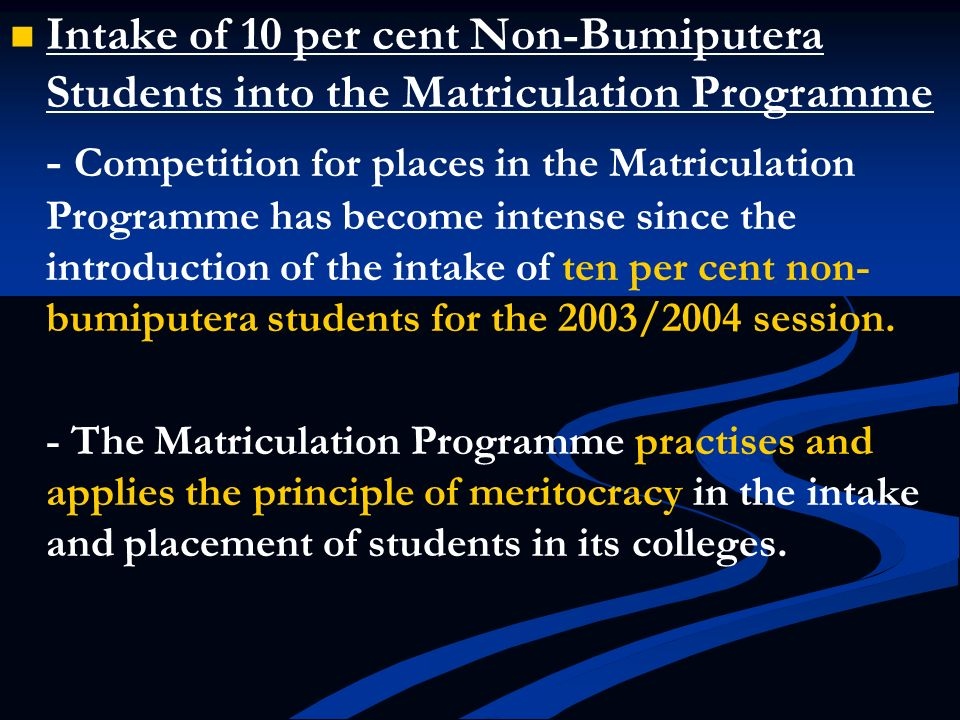 Intake of 10 per cent Non-Bumiputera Students into the Matriculation Programme
