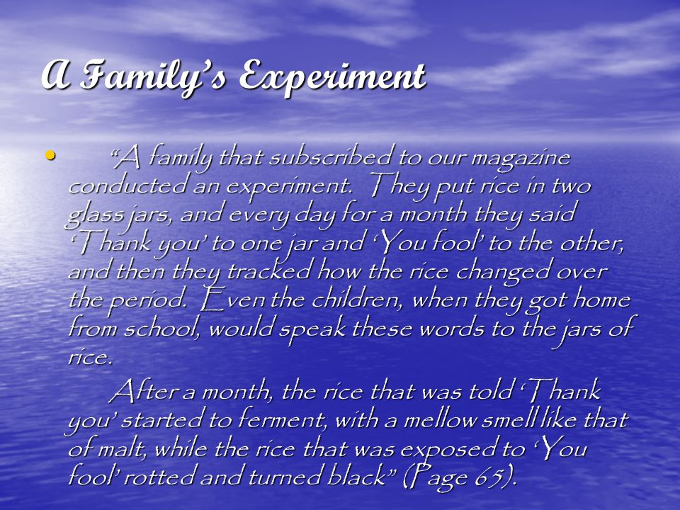 A Family's Experiment