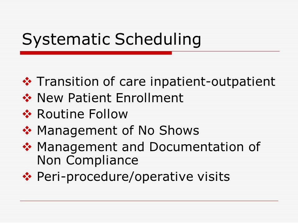 Systematic Scheduling
