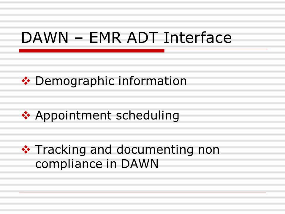 DAWN – EMR ADT Interface