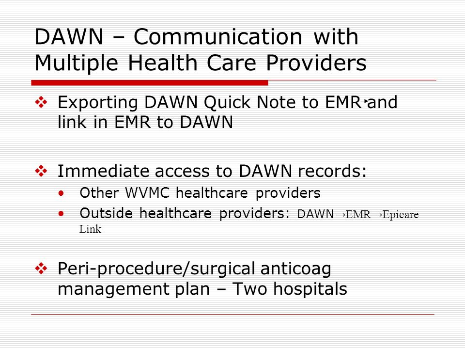 DAWN – Communication with Multiple Health Care Providers