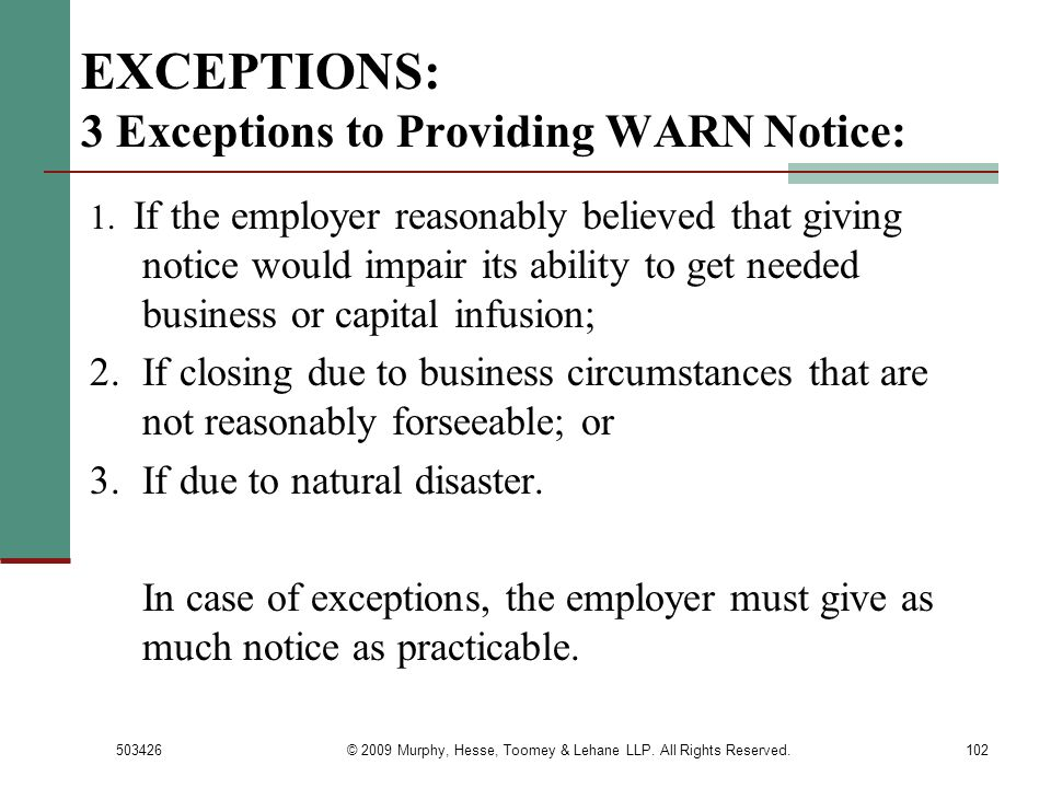 EXCEPTIONS: 3 Exceptions to Providing WARN Notice: