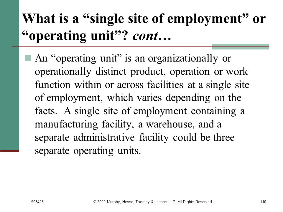 What is a single site of employment or operating unit cont…