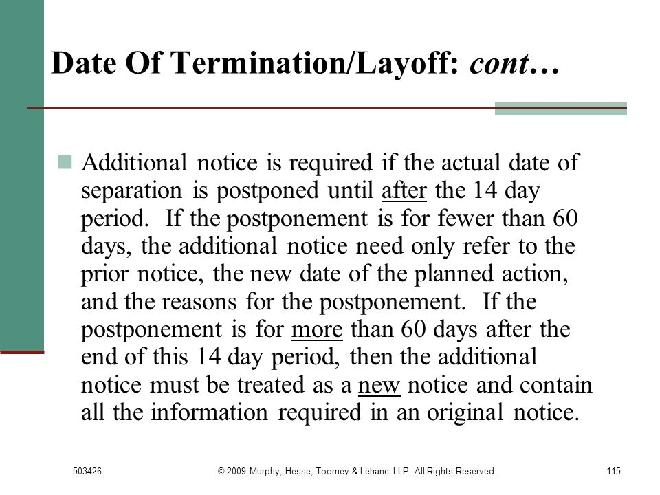 Date Of Termination/Layoff: cont…
