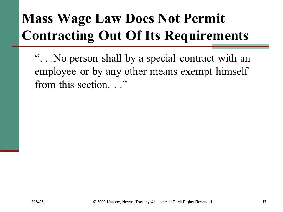 Mass Wage Law Does Not Permit Contracting Out Of Its Requirements