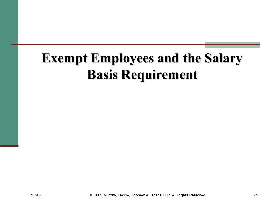 Exempt Employees and the Salary Basis Requirement