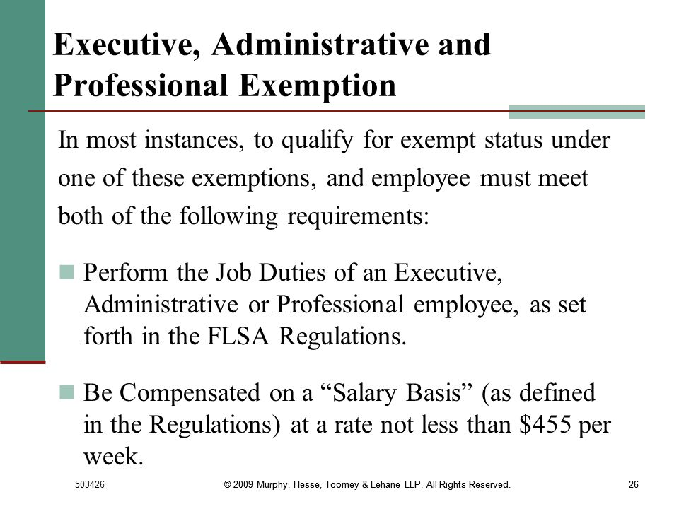 Executive, Administrative and Professional Exemption