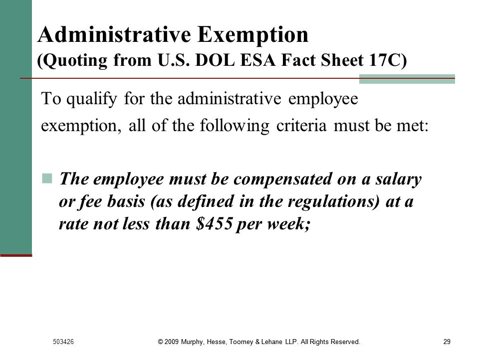 Administrative Exemption (Quoting from U.S. DOL ESA Fact Sheet 17C)