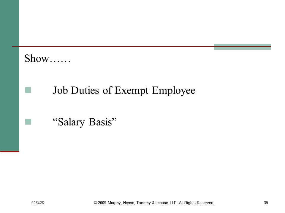 Job Duties of Exempt Employee Salary Basis