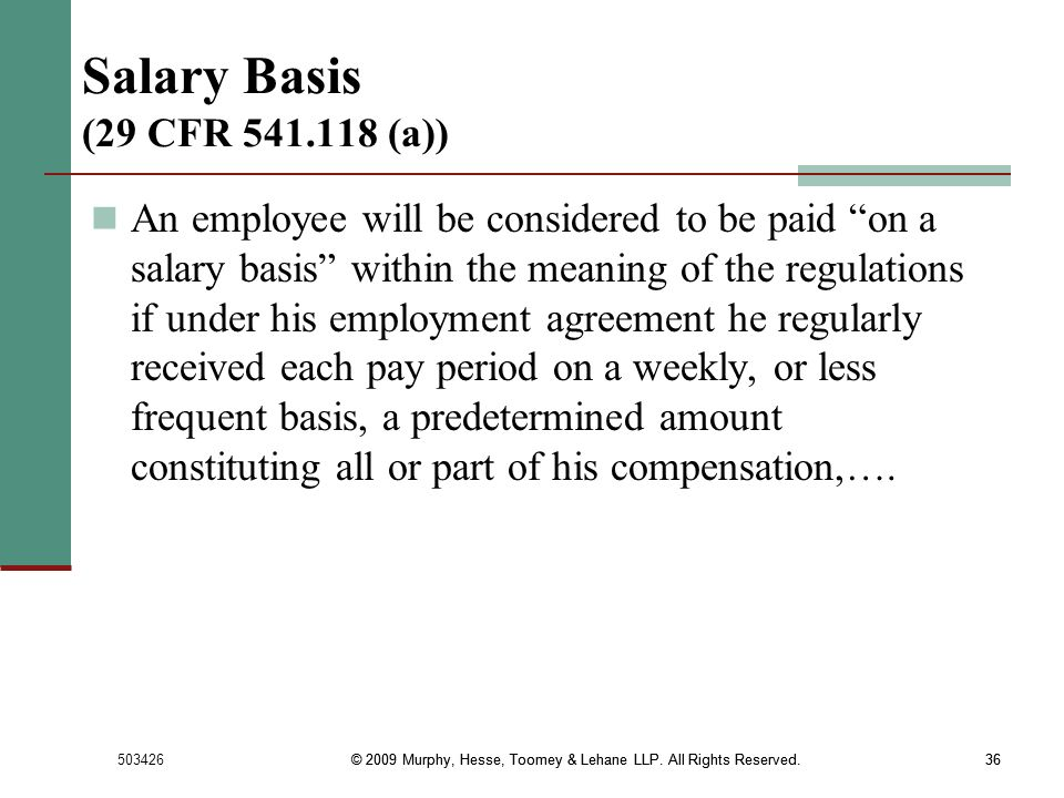 Salary Basis (29 CFR 541.118 (a))
