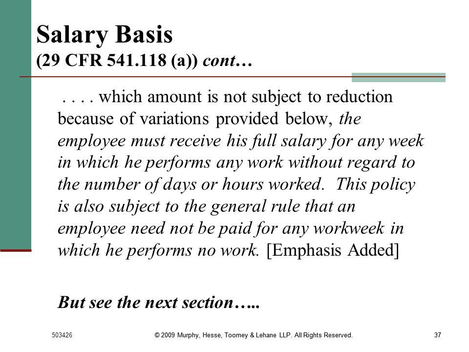 Salary Basis (29 CFR 541.118 (a)) cont…