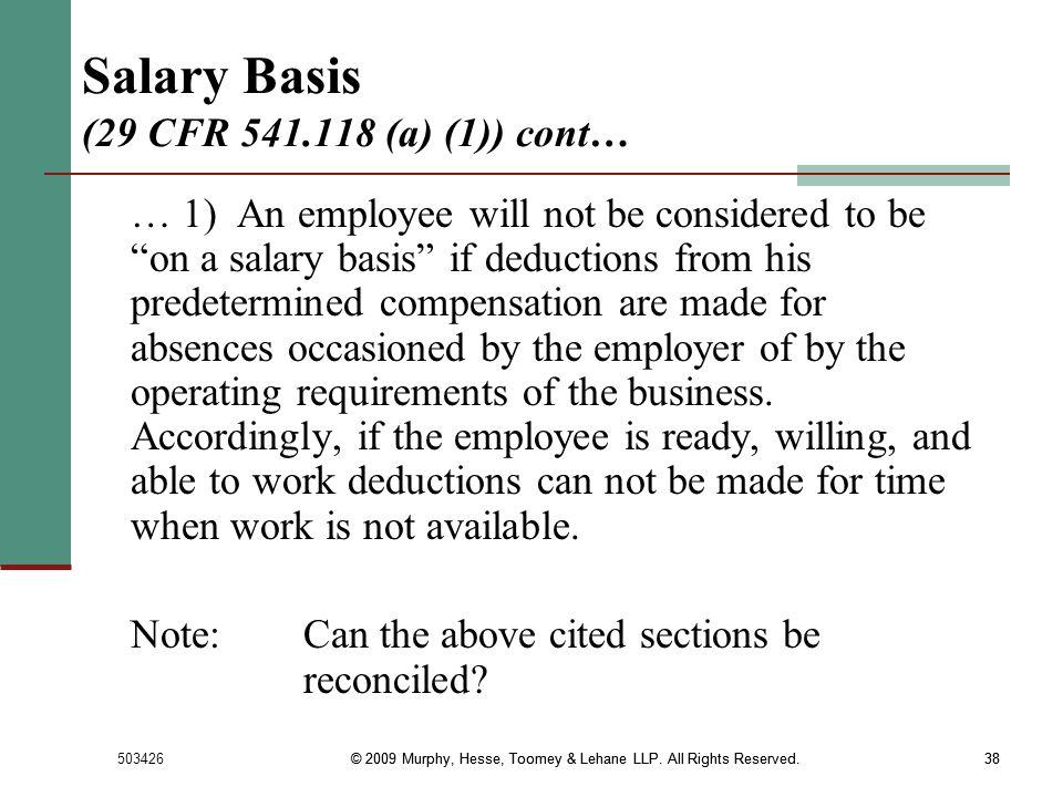 Salary Basis (29 CFR 541.118 (a) (1)) cont…