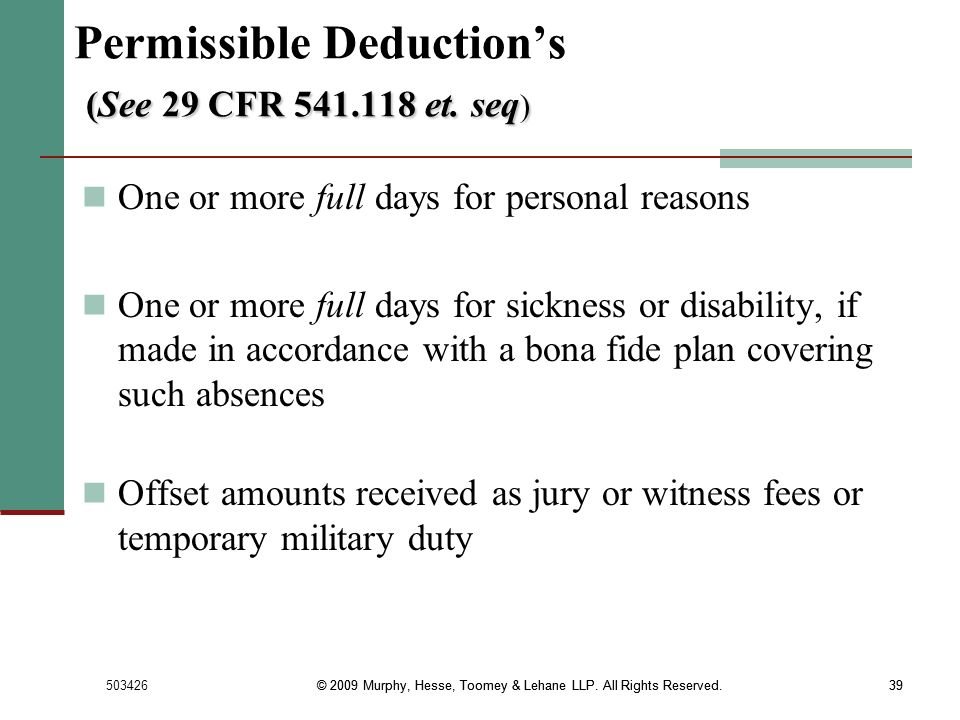 Permissible Deduction's (See 29 CFR 541.118 et. seq)