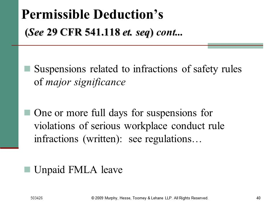Permissible Deduction's (See 29 CFR 541.118 et. seq) cont...