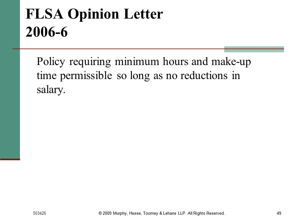 FLSA Opinion Letter 2006-6 Policy requiring minimum hours and make-up time permissible so long as no reductions in salary.