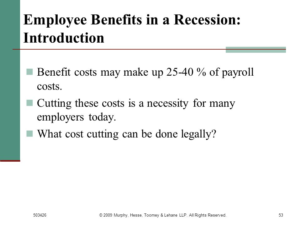 Employee Benefits in a Recession: Introduction