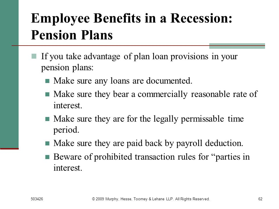 Employee Benefits in a Recession: Pension Plans