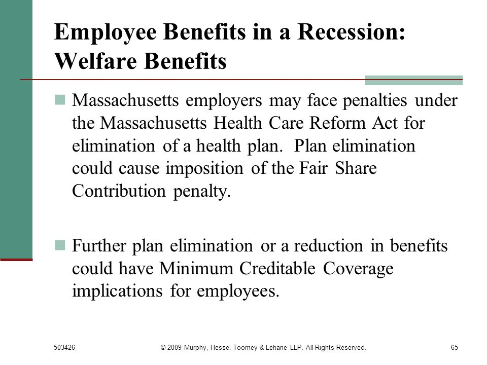 Employee Benefits in a Recession: Welfare Benefits