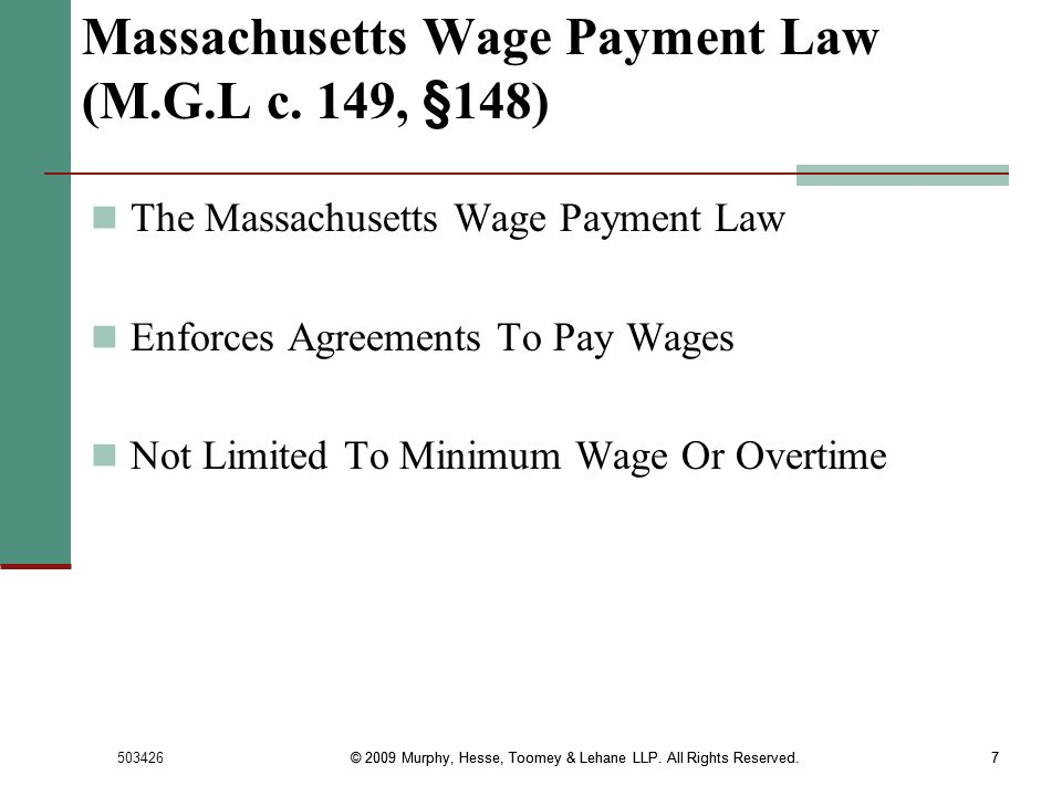 Massachusetts Wage Payment Law (M.G.L c. 149, §148)
