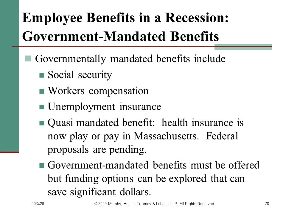 Employee Benefits in a Recession: Government-Mandated Benefits