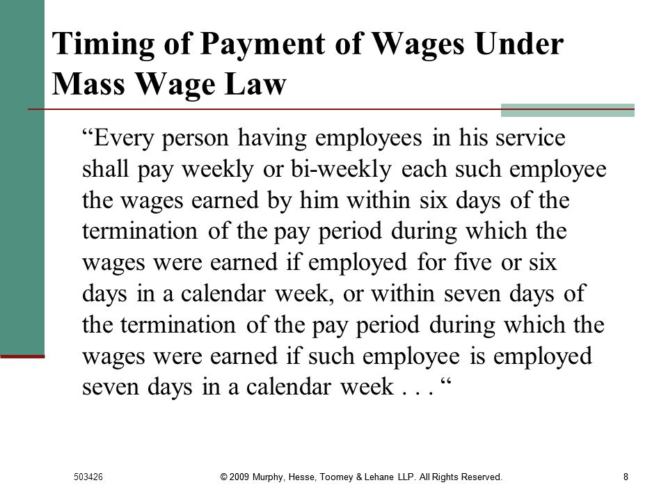 Timing of Payment of Wages Under Mass Wage Law