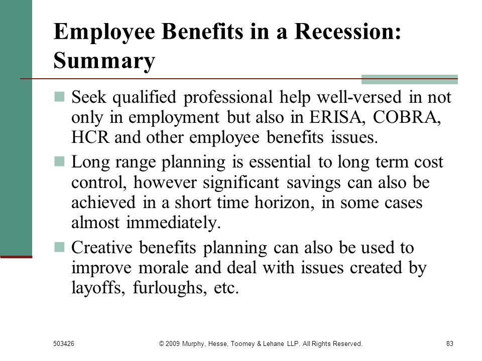 Employee Benefits in a Recession: Summary