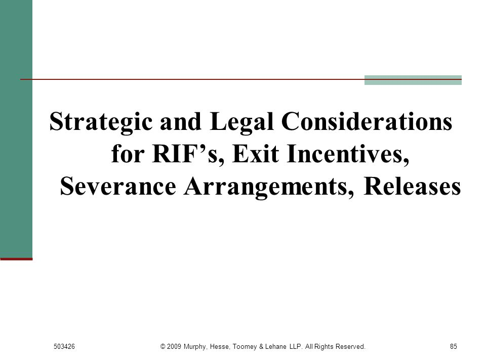 © 2009 Murphy, Hesse, Toomey & Lehane LLP. All Rights Reserved.