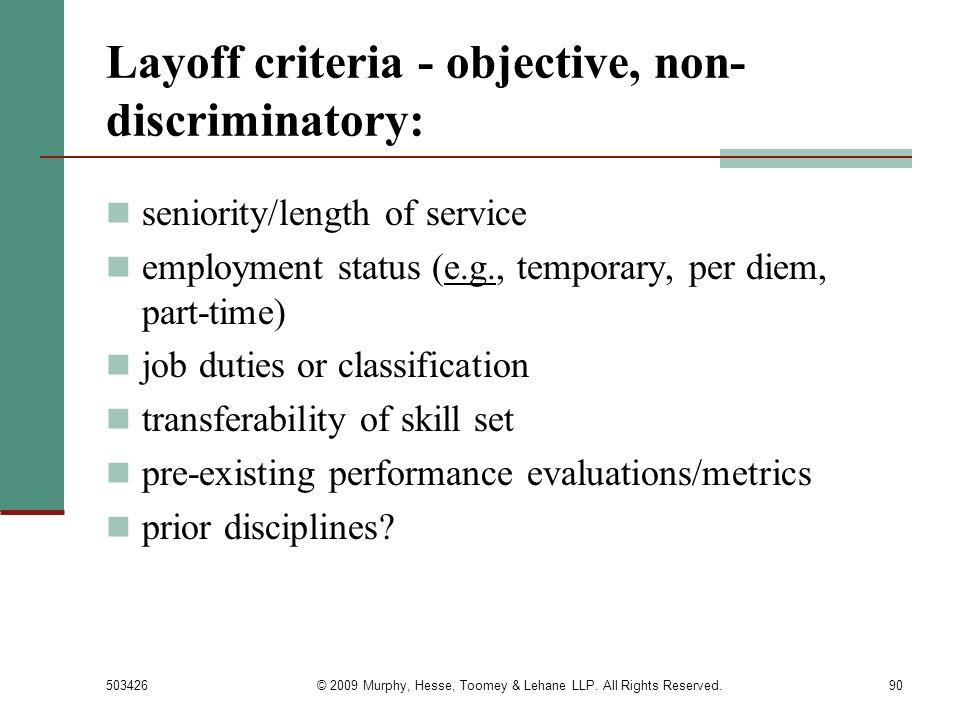 Layoff criteria - objective, non-discriminatory: