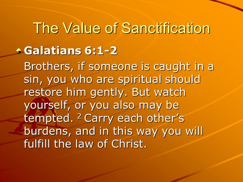 The Value of Sanctification