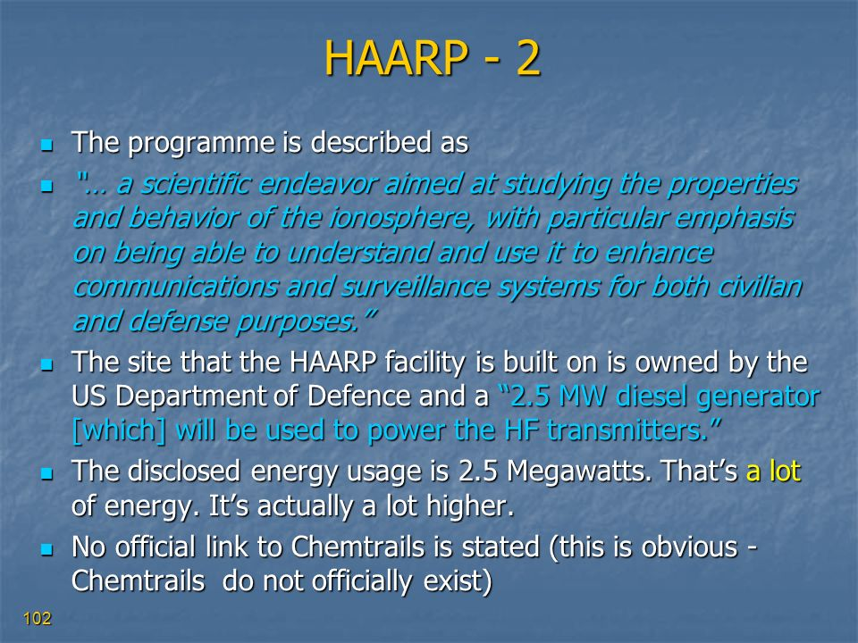 HAARP - 2 The programme is described as