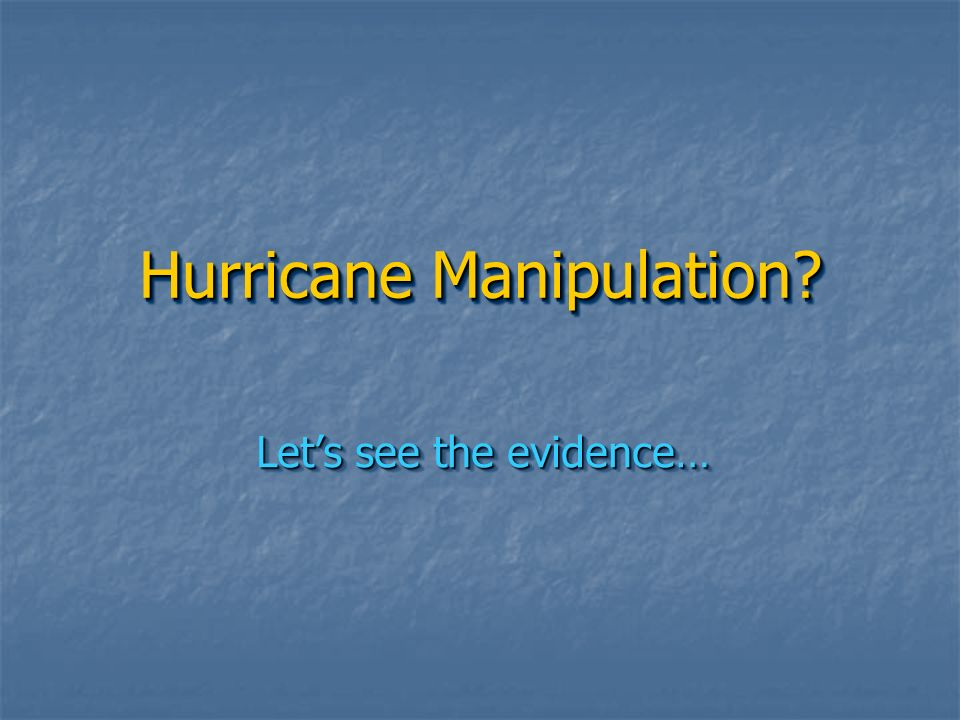 Hurricane Manipulation