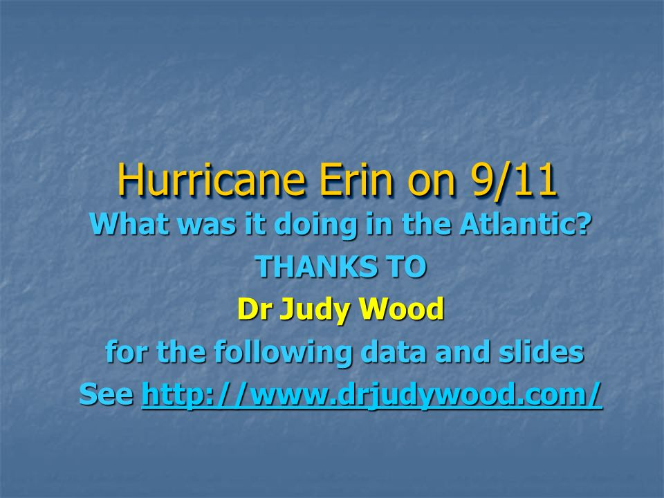 Hurricane Erin on 9/11 What was it doing in the Atlantic THANKS TO