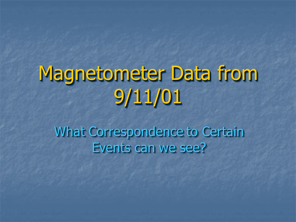 Magnetometer Data from 9/11/01