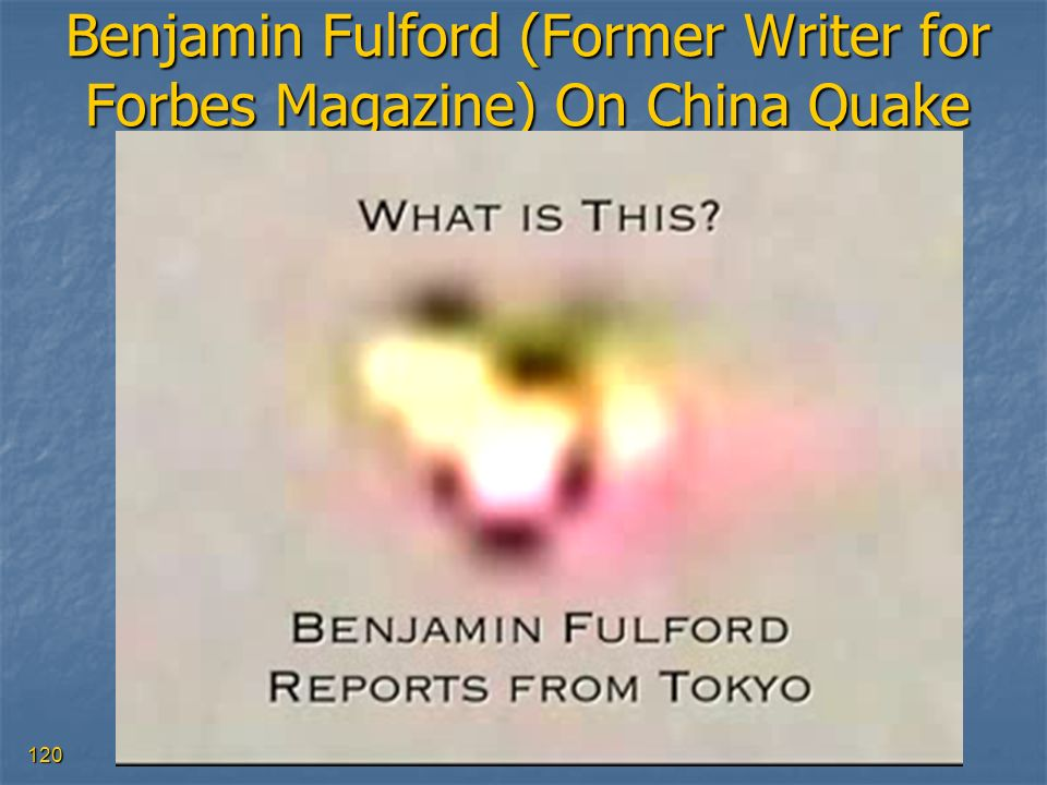 Benjamin Fulford (Former Writer for Forbes Magazine) On China Quake