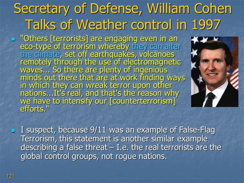 Secretary of Defense, William Cohen Talks of Weather control in 1997