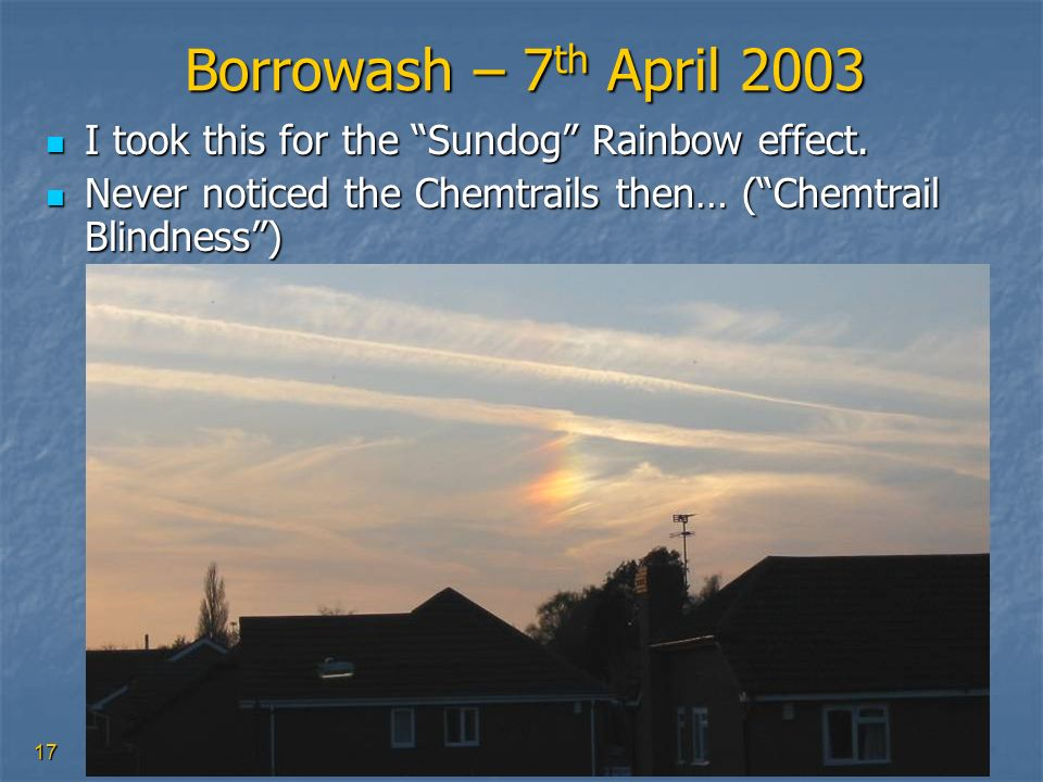 Borrowash – 7th April 2003 I took this for the Sundog Rainbow effect.