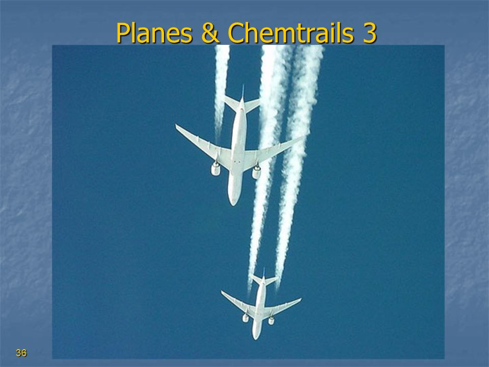 Planes & Chemtrails 3