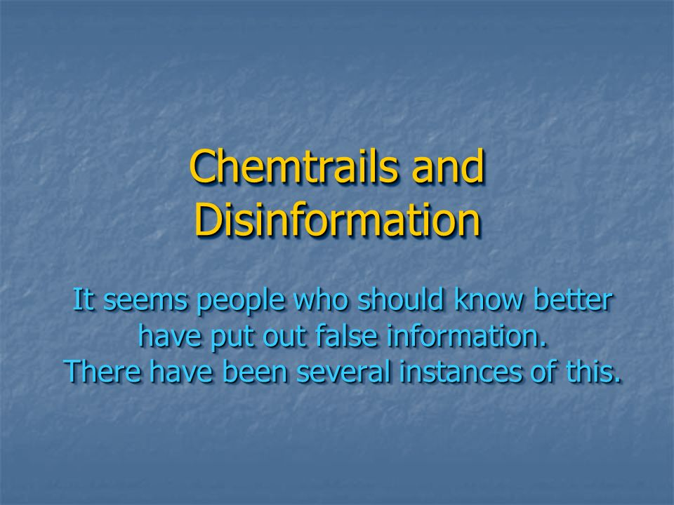 Chemtrails and Disinformation