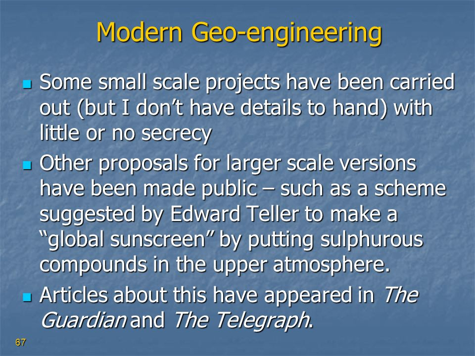 Modern Geo-engineering