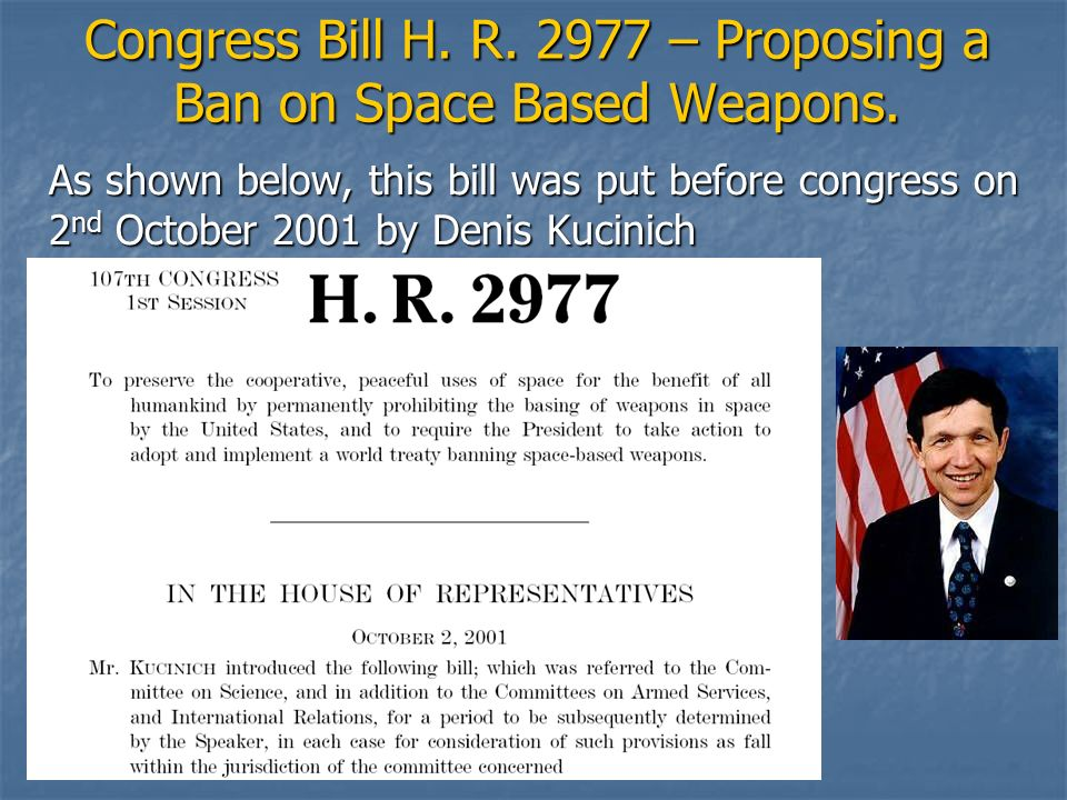 Congress Bill H. R. 2977 – Proposing a Ban on Space Based Weapons.