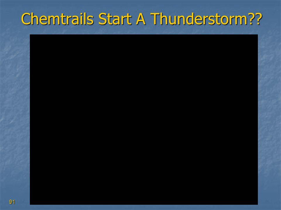 Chemtrails Start A Thunderstorm